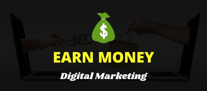 Earn through Digital Marketing